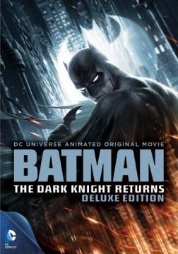 Batman- The Dark Knight Returns