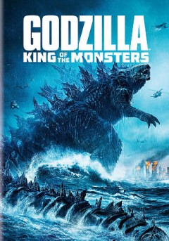Godzilla. King of the monsters [Motion picture - 2019]
