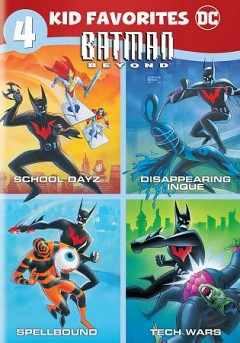 4 Kid Favorites - Batman Beyond