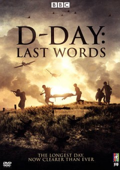 D-Day- Last Words