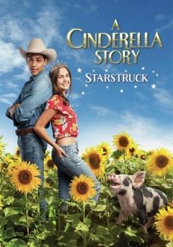 A Cinderella story. Starstruck.
