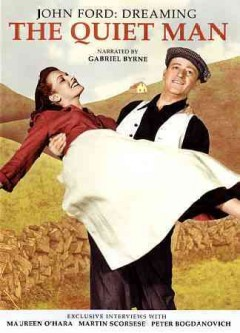 John Ford - Dreaming the Quiet Man