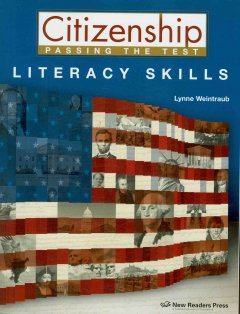 Citizenship Passing the Test: Literacy Skills