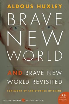 Brave new world : and, Brave new world revisited