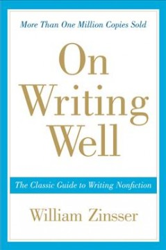On Writing Well: The Classic Guide to Nonfiction