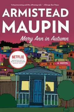 Mary Ann in autumn - a Tales of the City novel