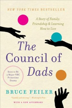 The council of dads - a story of family, friendship & learning how to live