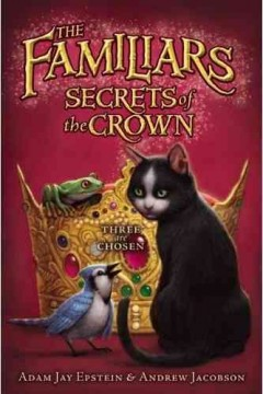 The Familiars: Secrets of the Crown, reviewed by: Theresa S <br />