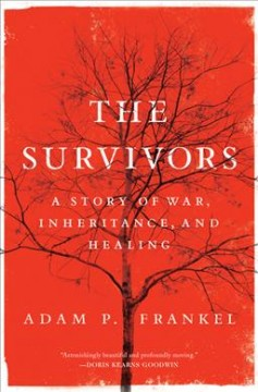 The survivors - a story of war, inheritance, and healing