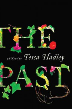 The Past: A Novel