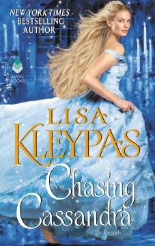 Chasing Cassandra The Ravenels