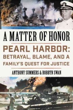 A Matter of Honor: Pearl Harbor: betrayal, blame and a family's quest for justice
