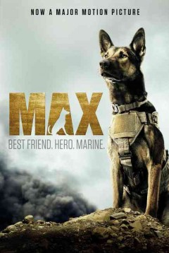 Max: Best Friend. Hero. Marine., reviewed by: Tanner <br />