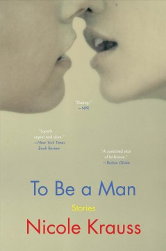 To Be a Man Stories