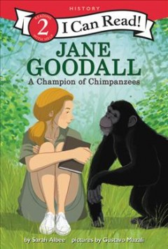 Jane Goodall - a champion of chimpanzees