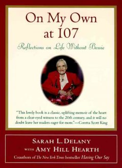 On my own at 107 - reflections on life without Bessie