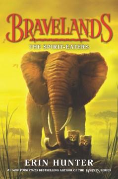 Bravelands #5- The Spirit-Eaters