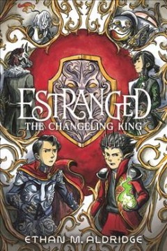 Estranged. The Changeling King 2, The changeling king