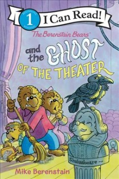 The Berenstain Bears and the ghost of the theater