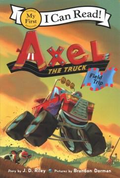 Axel the truck - field trip