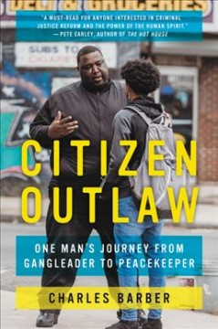 Citizen Outlaw - one man's journey from gangleader to peacekeeper