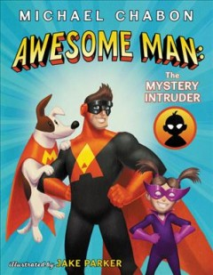 Awesome Man - The Mystery Intruder