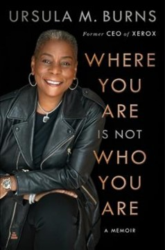 Where You Are is Not Who You Are : A Memoir