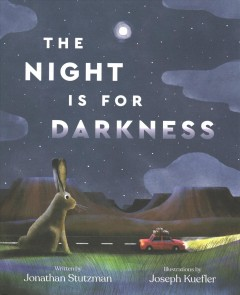 The Night Is for Darkness