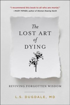 The lost art of dying well - reviving forgotten wisdom