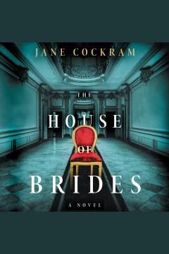 The house of brides - a novel