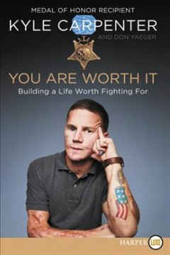 You are worth it - building a life worth fighting for