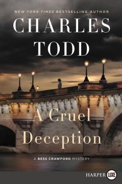 A Cruel Deception - A Bess Crawford Mystery