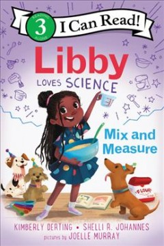 Libby loves science - mix and measure