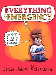 Everything is an emergency - an OCD story in words and pictures