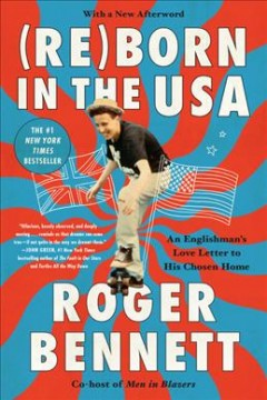 (Re)Born in the USA - an Englishman's love letter to his chosen home