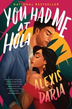 You had me at hola : a novel