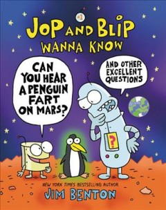 Can You Hear a Penguin Fart on Mars? - And Other Excellent Questions