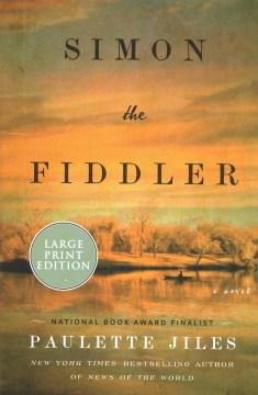 Simon the fiddler - a novel