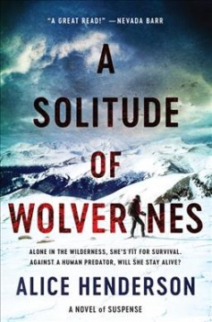 A solitude of wolverines - a novel of suspense