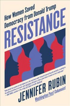 Resistance - How Women Saved Democracy from Donald Trump