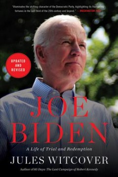 Joe Biden - a life of trial and redemption