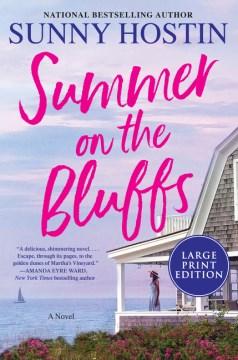 Summer on the Bluffs - a novel