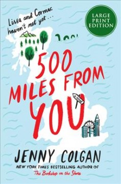 500 miles from you - a novel