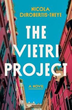 The Vietri project - a novel