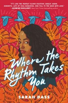 Where the Rhythm Takes You