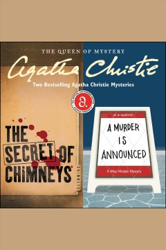 The secret of chimneys ; - A murder is announced, two bestselling Agatha Christie mysteries