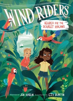 Wind Riders #2- Search for the Scarlet Macaws