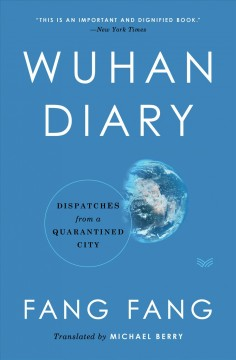 Wuhan Diary Dispatches from a Quarantined City