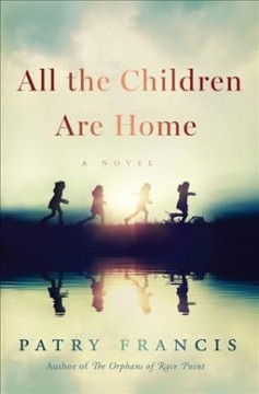 All the children are home - a novel