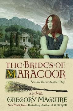 The brides of Maracoor - a novel